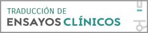 Ensayos clínicos - Traducción médica para ensayos clínicos