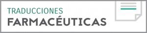 Traducciones farmacéuticas - Traducción de medicina y farmacéutica