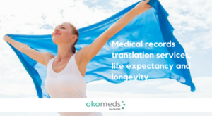 Medical records, translation services, life expectancy and longevity