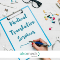 Medical Translation Agencies and Servicies
